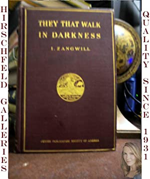 They That Walk in Darkness: Zangwill, Israel