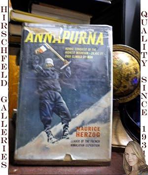 ANNAPURNA: First Conquest of an 8000-Meter (26,493 Ft.) Peak: Herzog, Maurice