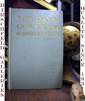 The Days of Our Years: Personal and: Kasovich, Israel; Maximilian