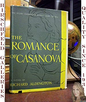 The Romance of Casanova: Aldington, Richard