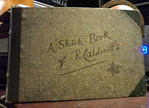 A Sketch-Book of R. Caldecott's: CALDECOTT, Randolph