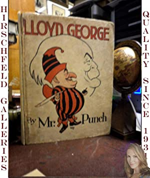 Lloyd George By Mr. Punch: Mr. Punch and
