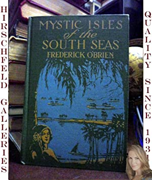 MYSTIC ISLES OF THE SOUTH SEAS: O'Brien Fred