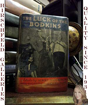 THE LUCK OF THE BODKINS: WODEHOUSE, P. G.