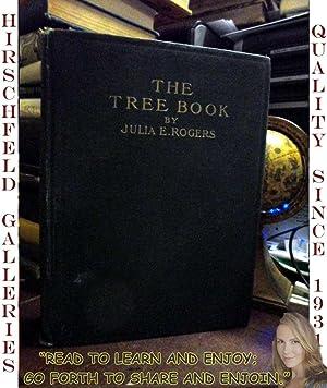 THE TREE BOOK: A POPULAR GUIDE TO: Rogers, Julia Ellen