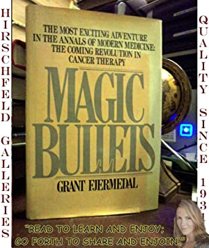 MAGIC BULLETS (unclipped): Fjermedal, Grant