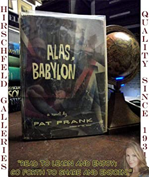 "pat franks alas babylon essay ""alas, babylon,"" a classic apocalyptic novel by pat frank  relax while we are working on your essay."