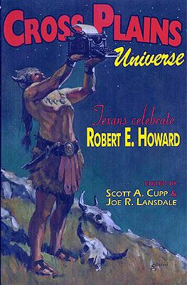 Cross Plains Universe: Texans Celebrate Robert E. Howard