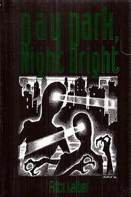 Day Dark, Night Bright: Leiber, Fritz