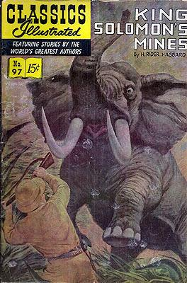 Classics Illustrated #97: King Solomon's Mines: H. RIDER HAGGARD