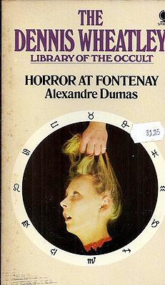 Horror at Fontenay: Dumas, Alexandre