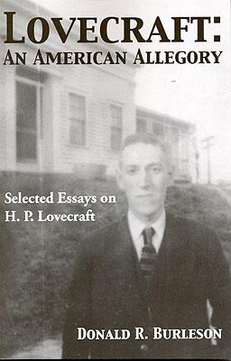 Lovecraft: An American Allegory: Burleson, Donald R.