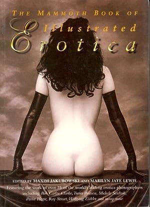The Mammoth Book of Illustrated Erotica: Jakubowski, Maxim &