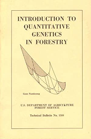 Introduction to Quantitative Genetics in Forestry: Technical: Namkoong, Gene