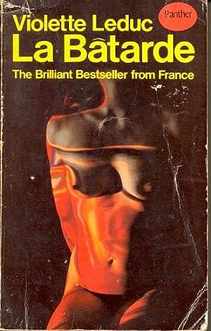 La Batarde: An Autobiography: Leduc, Violette