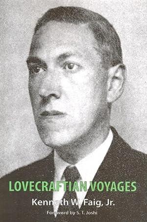 Lovecraftian Voyages: Faig, Kenneth W.