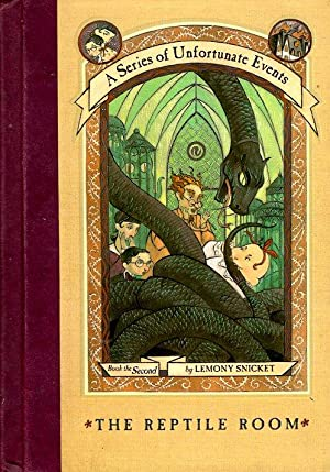The Reptile Room: A Series of Unfortunate Events Book 2