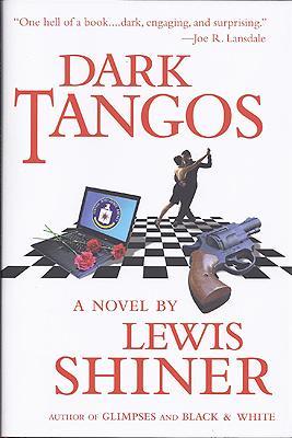 Dark Tangos: Shiner, Lewis