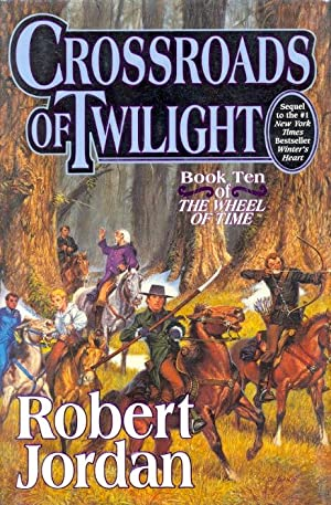 Wheel of Time Book 10: Crossroads of Twilight