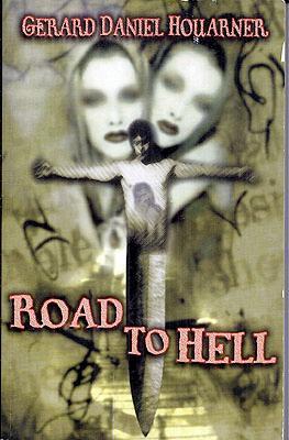 Road To Hell: Houarner, Gerald Daniel