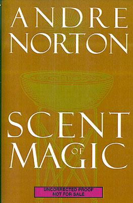 Scent of Magic: Norton, Andre