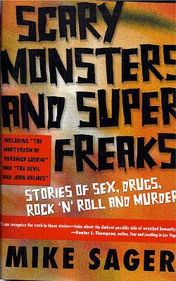 Scary Monsters and Super Freaks: Sager, Mike