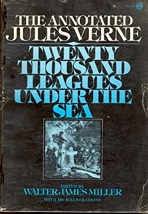 The Annotated Jules Verne: Twenty Thousand Leagues: Verne, Jules