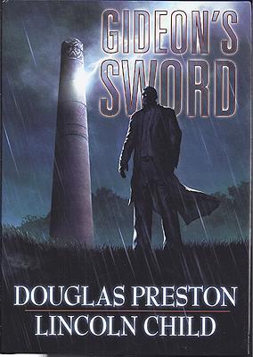 Gideon's Sword: Preston, Douglas &