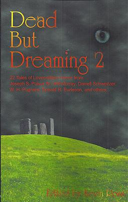 Dead But Dreaming 2: Ross, Kevin (editor)