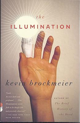 The Illumination: Brockmeier, Kevin