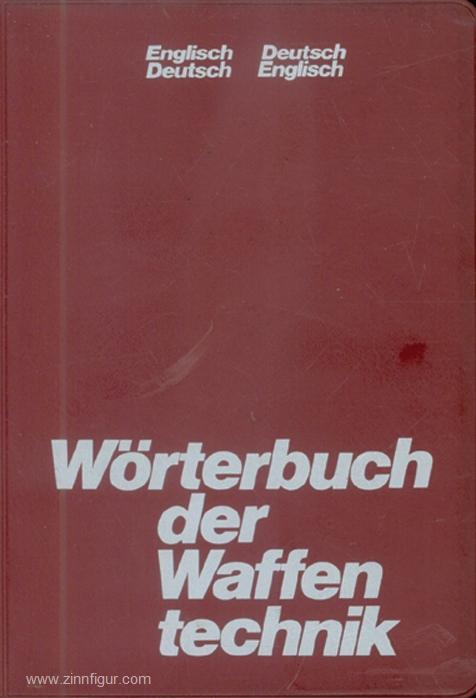 Wörterbuch Der Waffentechnik Englisch Deutsch Deutsch Englisch Von