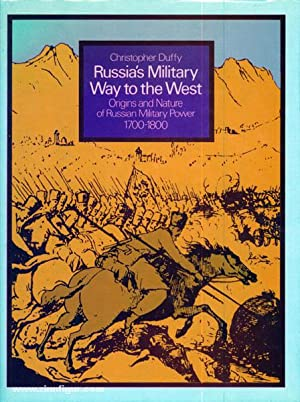 Russia's Military Way to the West. Origins: Duffy, C.
