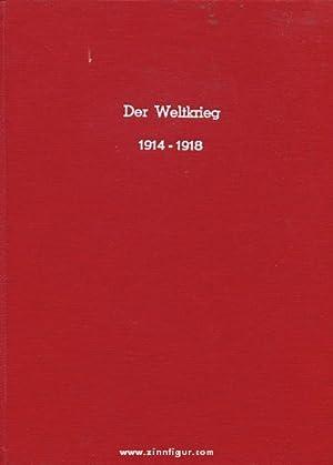 Der Weltkrieg 1914 bis 1918. Band 1-3 + Kartenschuber: Reichsarchiv (Bearb)
