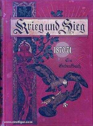 Krieg und Sieg 1870-71. Band 1: Ein: Pflugk-Hartung, J. v.