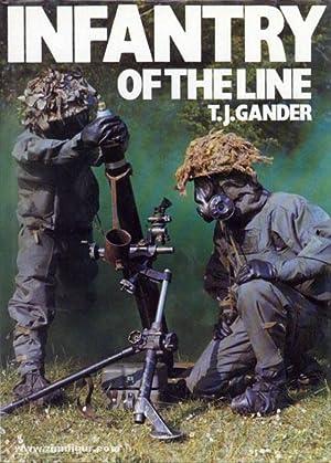Infantry of the Line: Gander, T. J