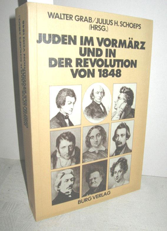 Juden im Vormärz und in der Revolution von 1848 - GRAB, WALTER und SCHOEPS, JULIUS H. (Hrsg.)