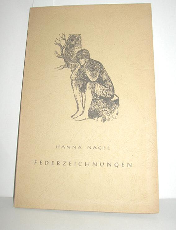 Federzeichnungen - NAGEL, HANNA
