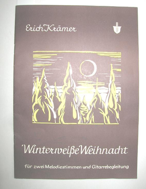 Winterweiße Weihnacht (Alte und neue Lieder um: KRÄMER, ERICH (Bearb.):