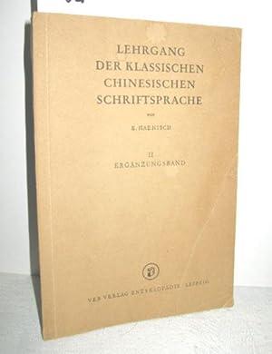 Lehrgang der klassischen chinesischen Schriftsprache Band II: HAENISCH, E.: