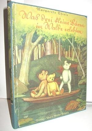 Was die drei kleine Bären im Walde erlebten: THIELE, MARGARETE: