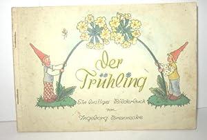 Der Frühling (Ein lustiges Bilderbuch): BRENNECKE, INGEBORG: