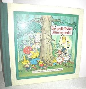 Das große Fest im Märchenwald: KUHN-KLAPSCHY, FELICITAS/PEER, ANNE: