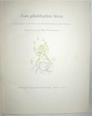 Vom glückhaften Stern (Geschichten und Verse aus Kinderland): DANTZ, KARL/SCHWIMMER, MAX: