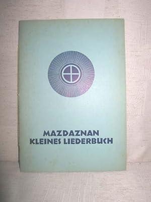 Mazdaznan Kleines Liederbuch: O. Z. A.