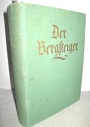 Der Bergsteiger 5. (XIII.) Jahrgang 1. Band (Deutsche Monatsschrift für Bergsteigen, Wandern und ...