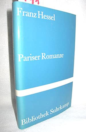 Pariser Romanze (Papiere eines Verschollenen): HESSEL, FRANZ: