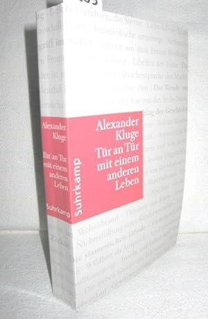 Tür an Tür mit einem anderen Leben (350 neue Geschichten): KLUGE, ALEXANDER;