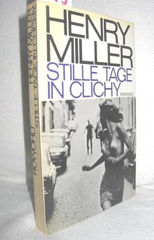 Stille Tage in Clichy: MILLER, HENRY: