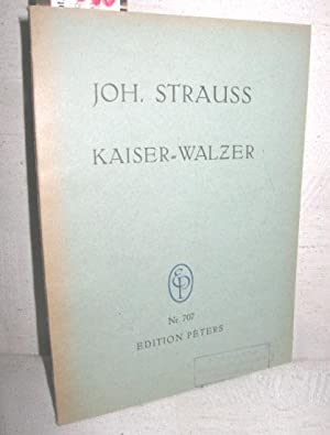 Kaiser-Walzer für grosses Orchester (Opus 437): STRAUSS, JOHANN:
