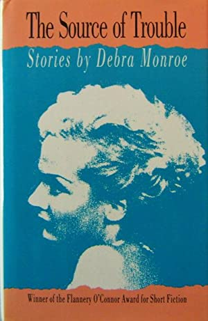 The Source of Trouble (Signed): Monroe, Debra